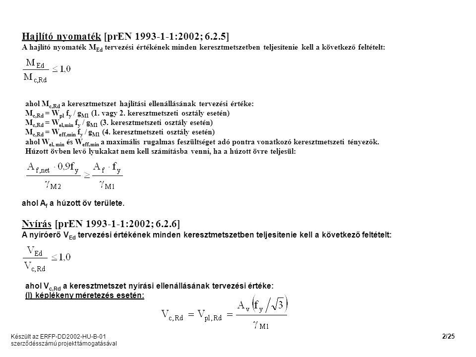 Hajlító nyomaték [prEN 1993-1-1:2002; 6.2.5]